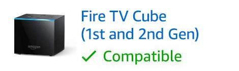 Fire TV Cube, 1st and 2nd Gen, compatible
