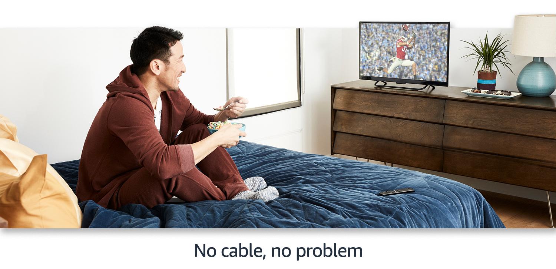 No cable, no problem
