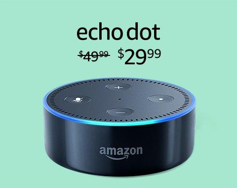 Echo Dot $29.99