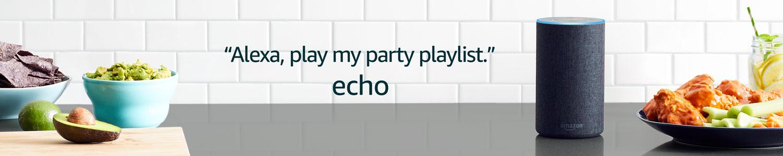 Echo | Alexa, play my party playlist.