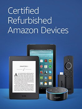 Shop Certified Refurbished Amazon Devcies: Work and look like new.