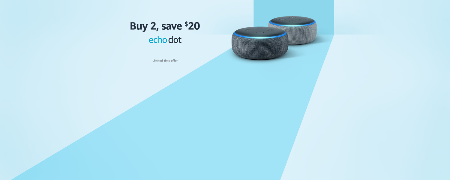 Buy 2, save $20 | Echo Dot | Limited-time offer