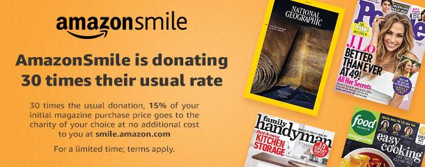 30x AmazonSmile donations on magazine subscriptions through Jan 31