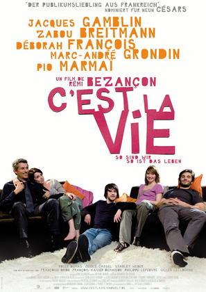 C'est la vie - So sind wir, so ist das Leben