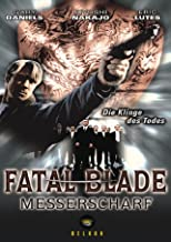 Fatal Blade - Messerscharf