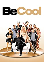 Be Cool - Jeder ist auf der Suche nach dem nächsten großen Hit
