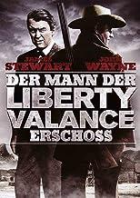 Der Mann, der Liberty Valance erschoß