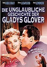 Die unglaubliche Geschichte der Gladys Glover