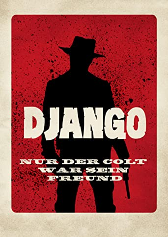 Django - Nur der Colt war sein Freund