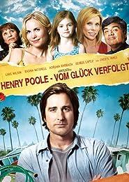 Henry Poole - Vom Glück verfolgt