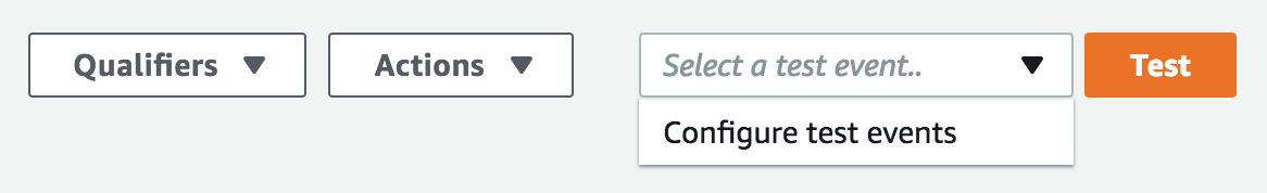 """From your Lambda function click the """"Actions"""" dropdown and choose """"Configure Test Event""""."""