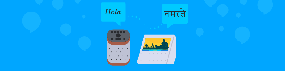 Amazon Alexa Voice Service now supports US Spanish and Hindi