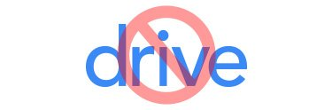 no drive only