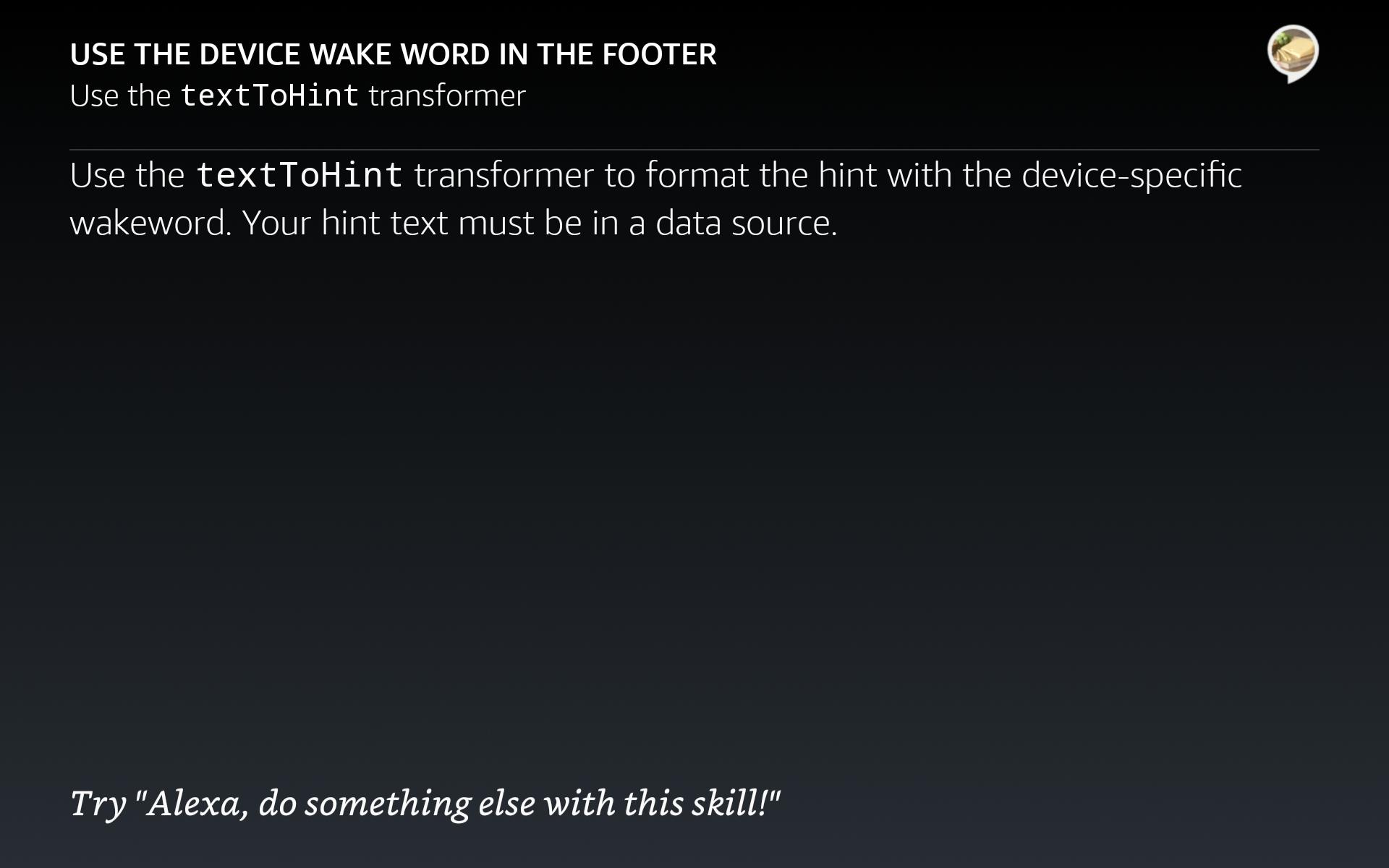 デバイスで設定したウェイクワードをヒントに表示