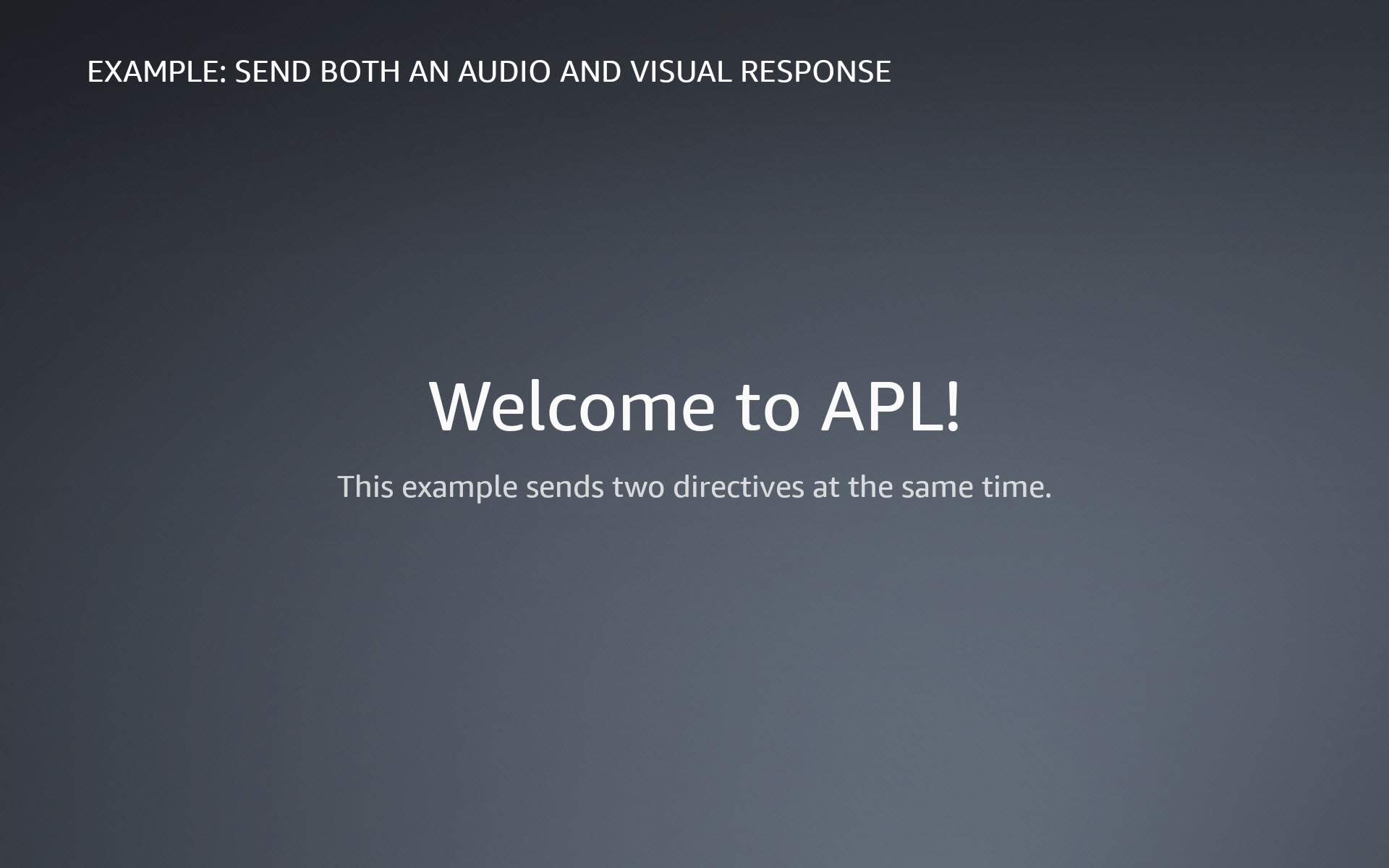 An APL document that displays a welcome message