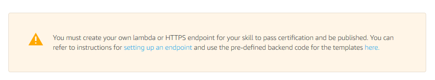 This warning is displayed when the skill is still referencing the default endpoint.
