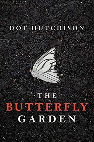e2177ce58 Amazon.com: The Butterfly Garden (The Collector Book 1) eBook: Dot ...