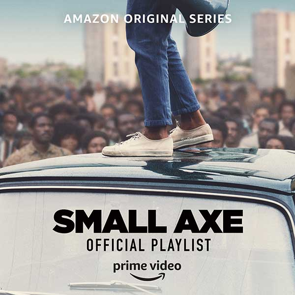 Listen to the Small Axe Official Playlist on Amazon Music