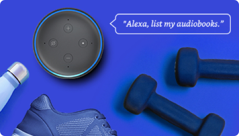 Even more voice commands Alexa list my audiobooks