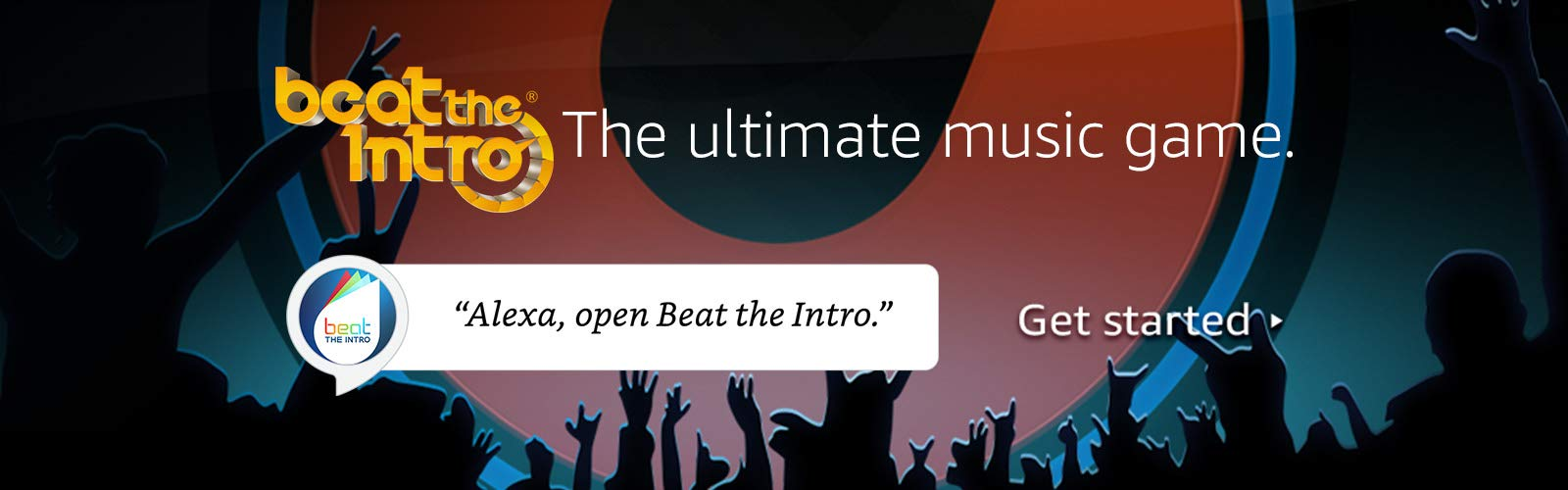 "The ultimate music game. ""Alexa, open Beat the Intro."""