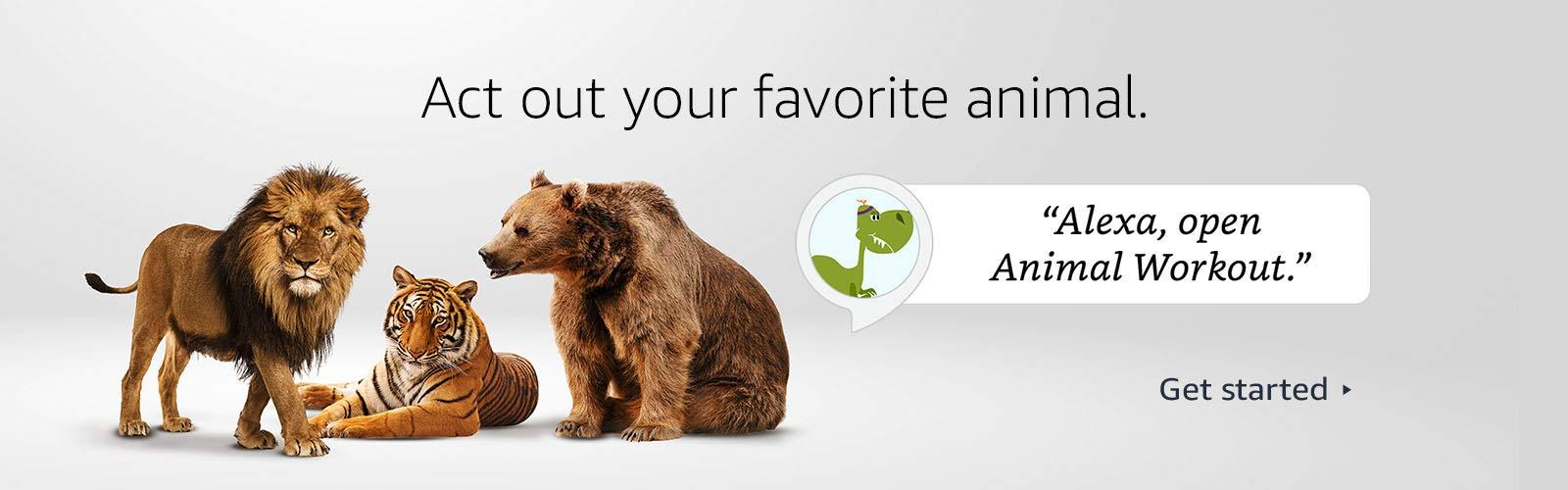Alexa, open Animal Workout