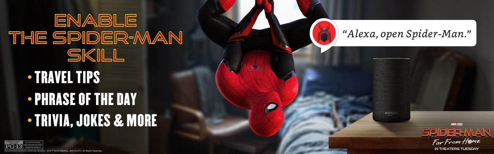 """""""Alexa, open Spiderman."""""""