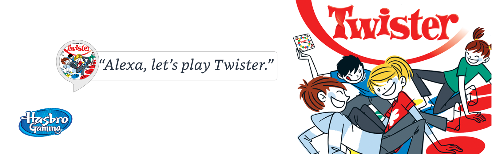 """Alexa, let's play Twister."""
