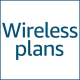 Wireless Plans presented by Amazon