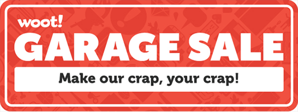 Woot Garage Sale