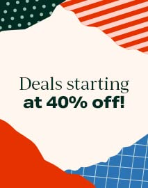 Deals Starting at 40% OFF