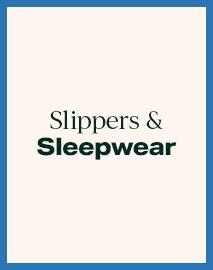 Slippers & Sleepwear
