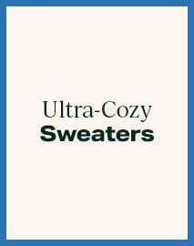 Ultra-Cozy Sweaters