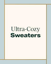 Ultra-Cozy Sweaters