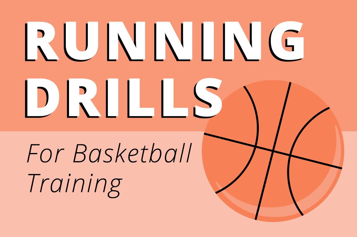 Running Drills for Basketball Article