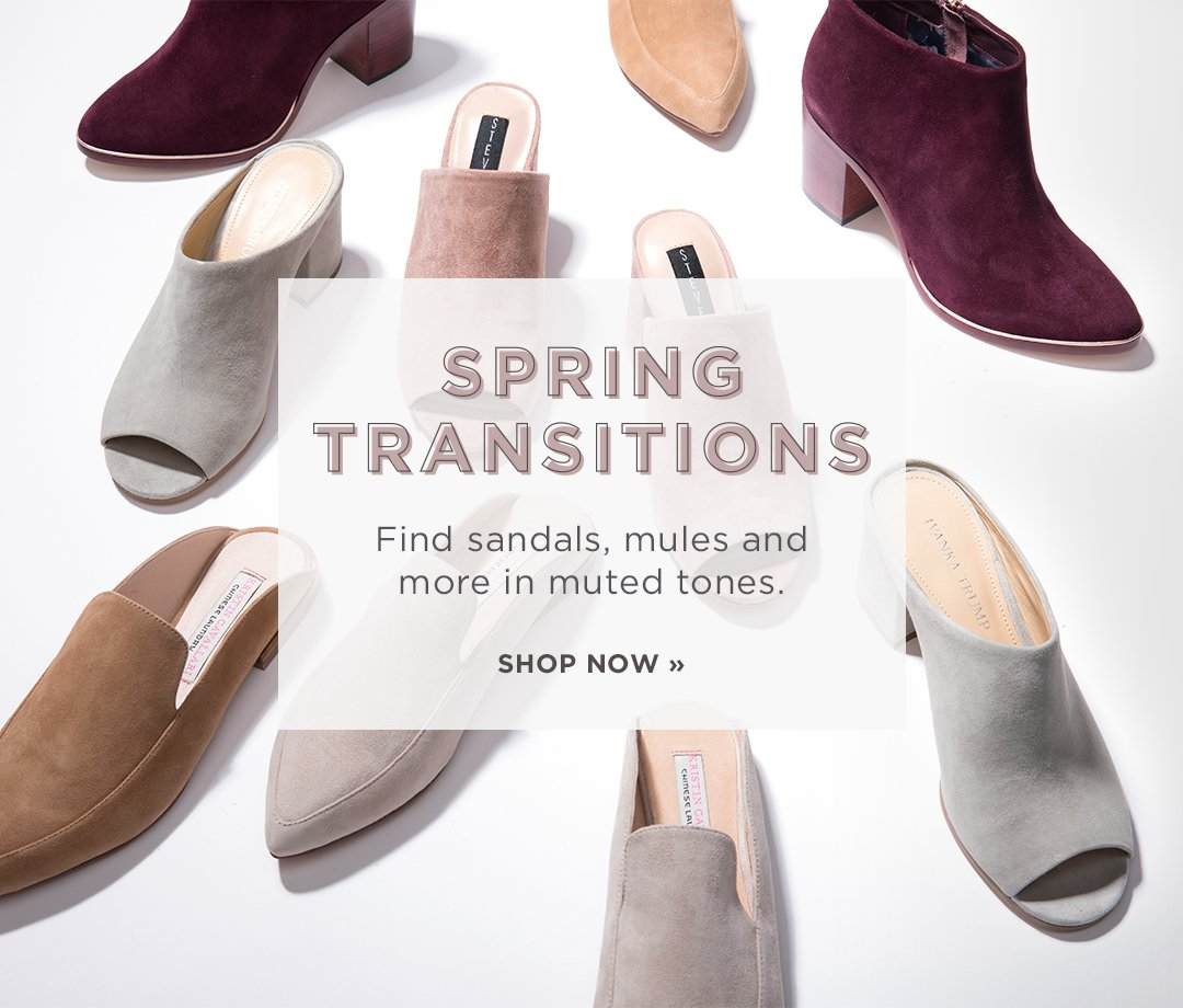 Hero-1-SpringTransitions-2-19-2017 Spring Transitions. Find sandals, mules, and more in muted tones. Shop Now.