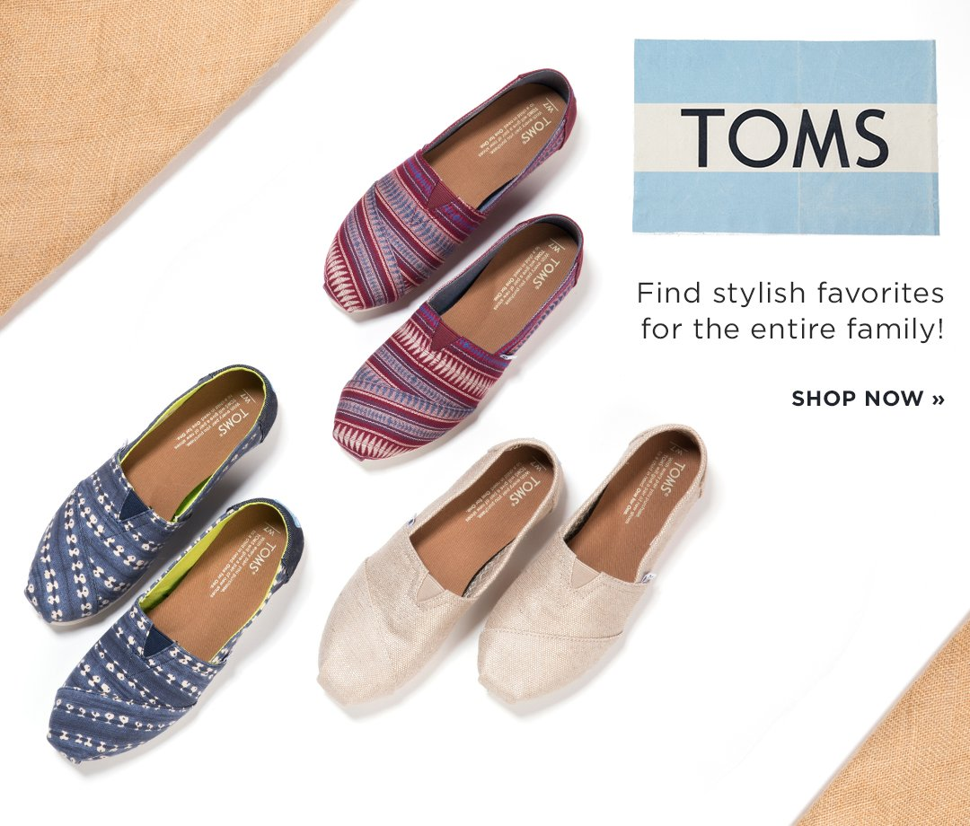 TOMS. Find stylish favorites for the entire family! Shop Now.