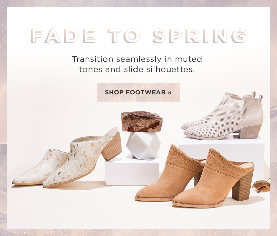 Fade to Spring. Transition seamlessly in muted tones and slide silhouettes. Shop Footwear. Image of three neutral toned shoes, one bootie, and two mules.