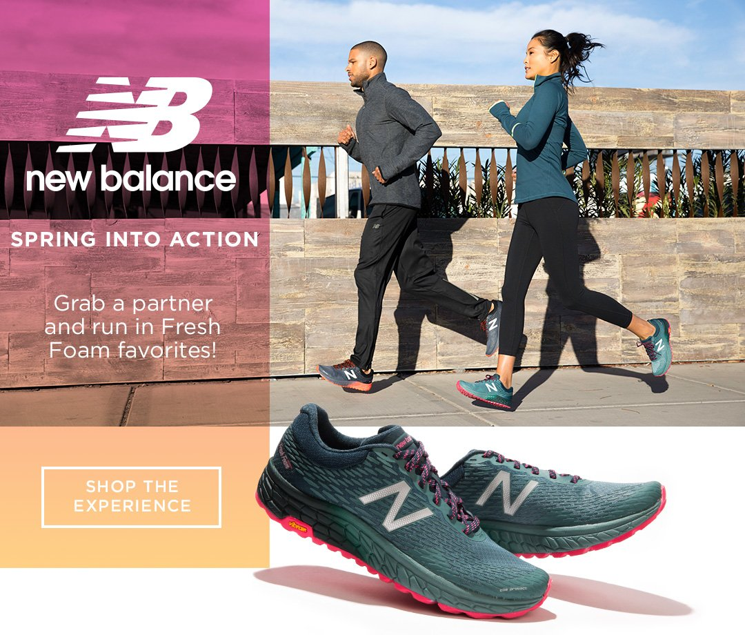 New Balance. Spring into Action. Grab a partner and run in fresh foam favorites! Shop the experience.