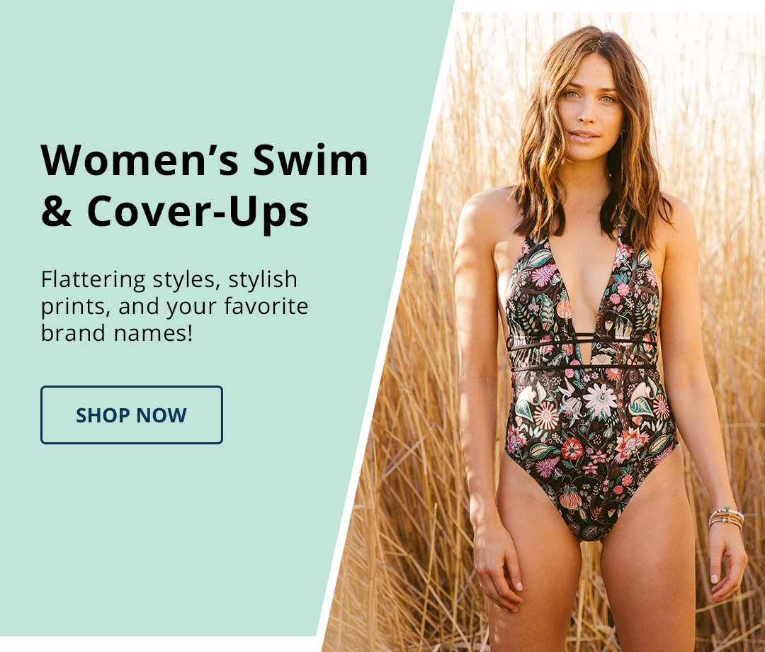 Women's Swim & Cover-Ups. Flattering styles, stylish prints, and your favorite brand names! Shop Now.