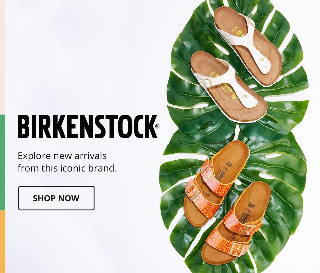 Birkenstock. Explore new arrivals from this iconic brand. Shop Now.