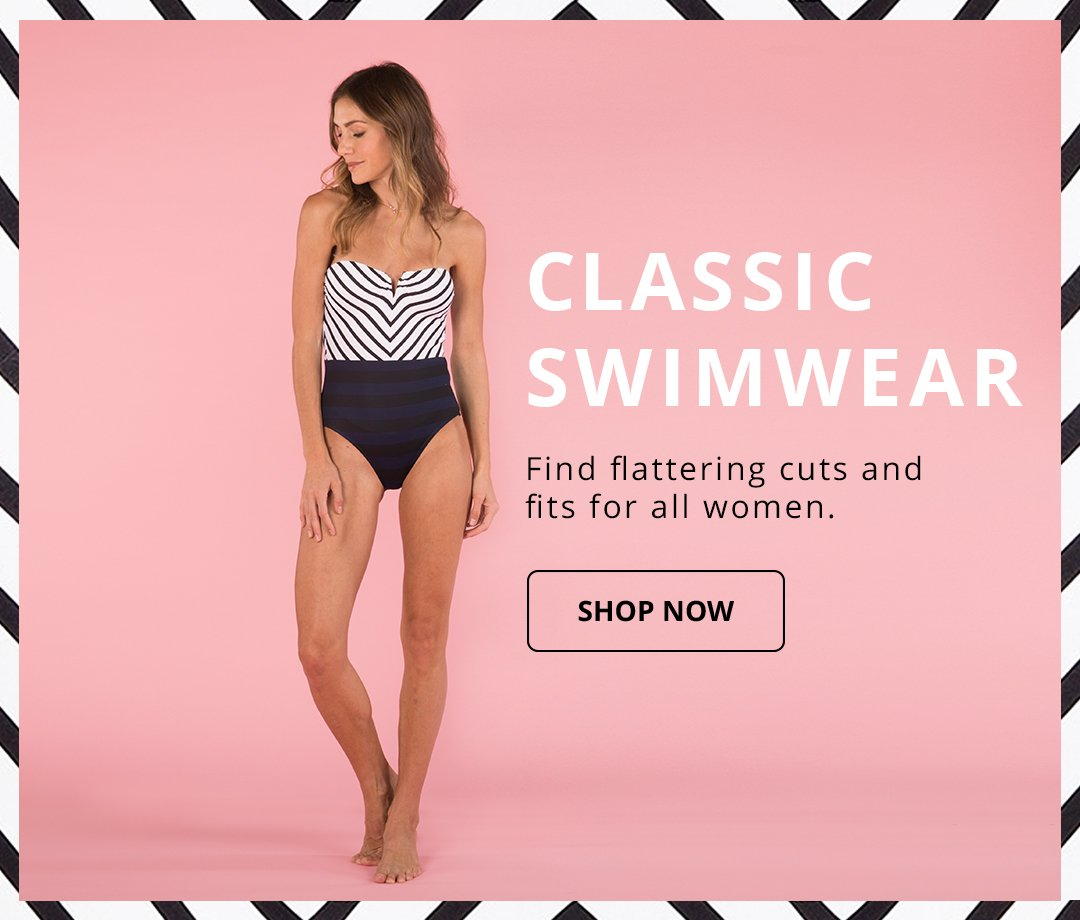 Classic Swimwear. Find flattering cute and fits for all women. Shop Now.