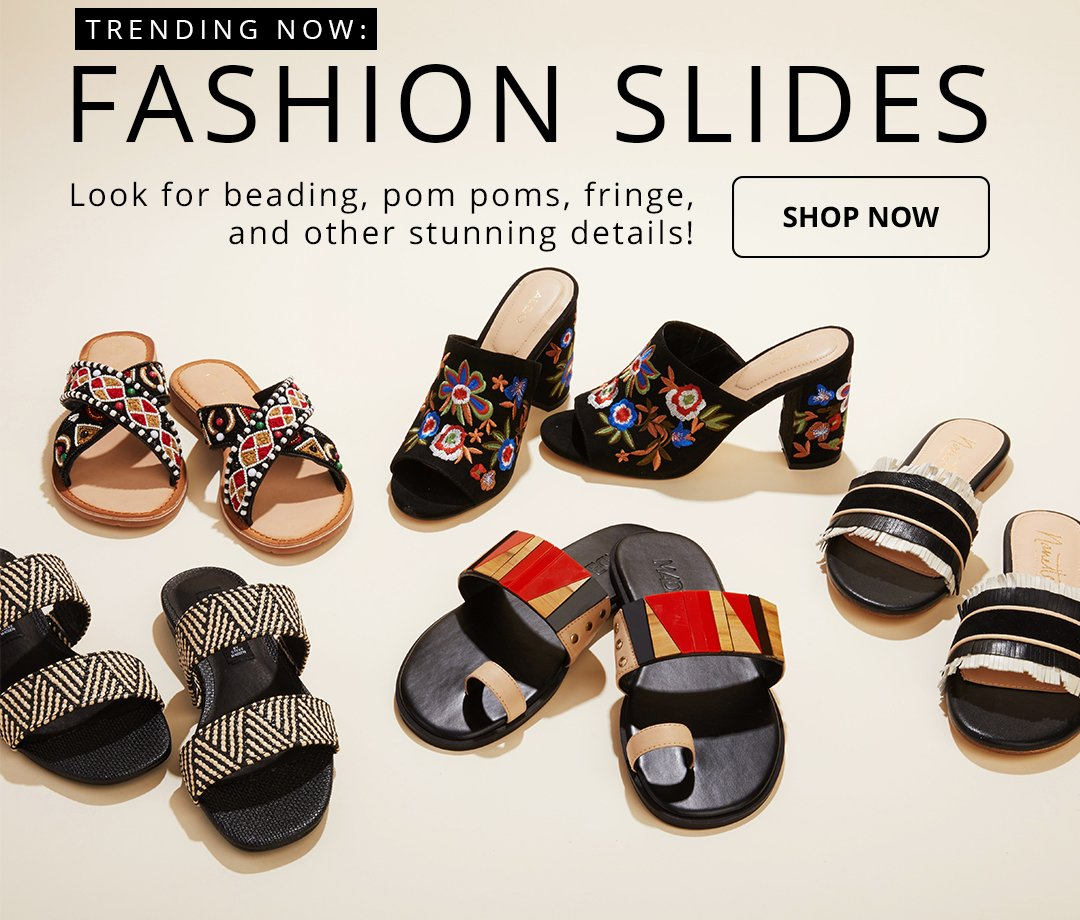 Trending now: Fashion slides. Look for beading, pom poms, fringe, and other stunning details! Shop now.