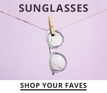 Image of Sunglasses. Shop your faves