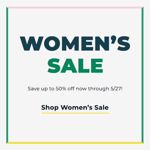 Shop Women's Sale. Save up to 50% off now through 5/27!