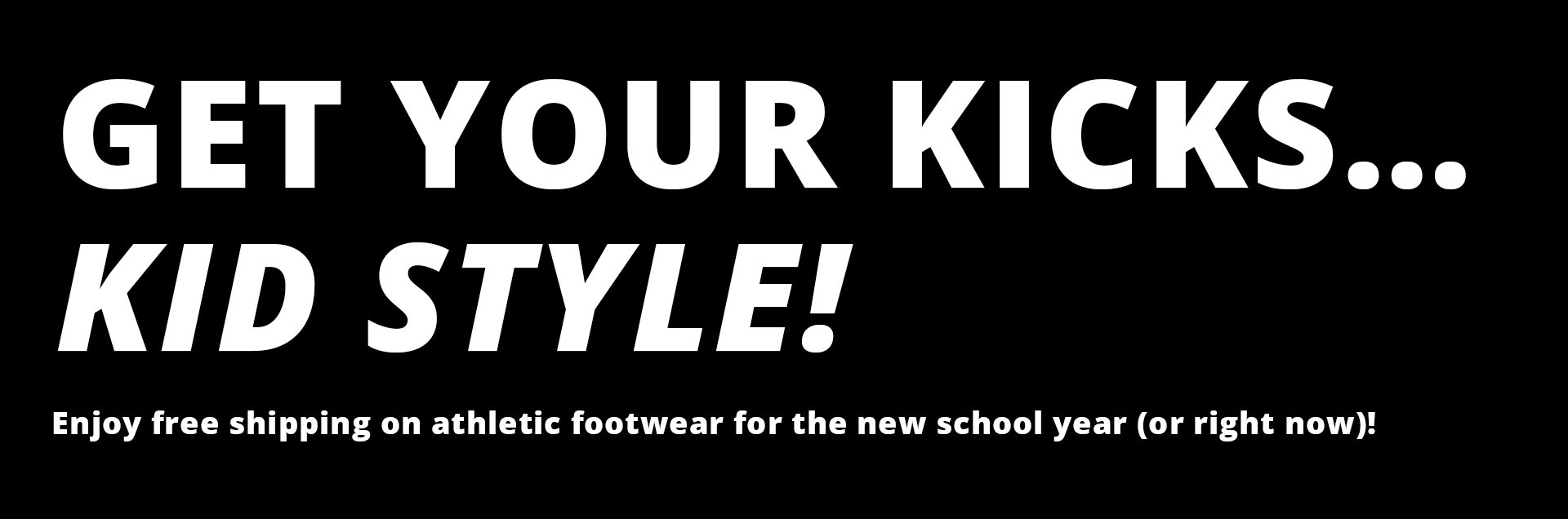 Get your kicks...Kid style