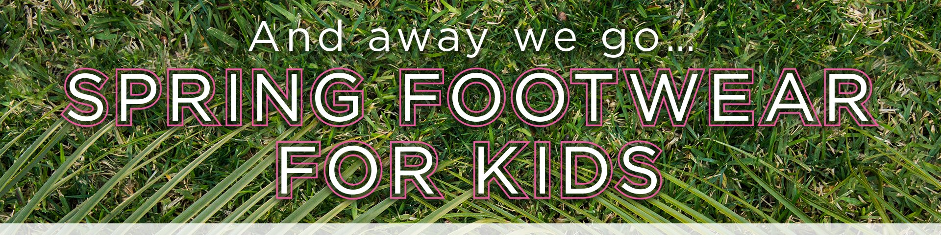 Spring Footwear for Kids Look Book Header