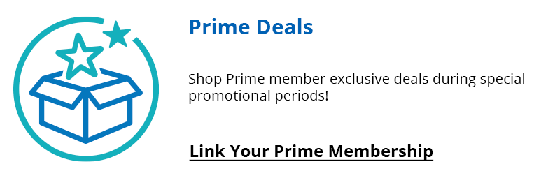 Shop Prime Member Exclusive Deals During Promotional Periods. Link your Prime Membership.