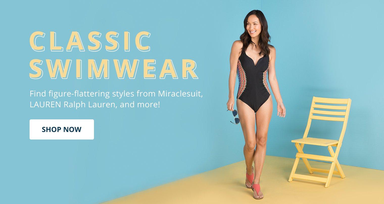 Classic Swim. Fine figure-flattering styles from Miraclesuit, LAUREN Ralph Lauren, and more! Shop Now.