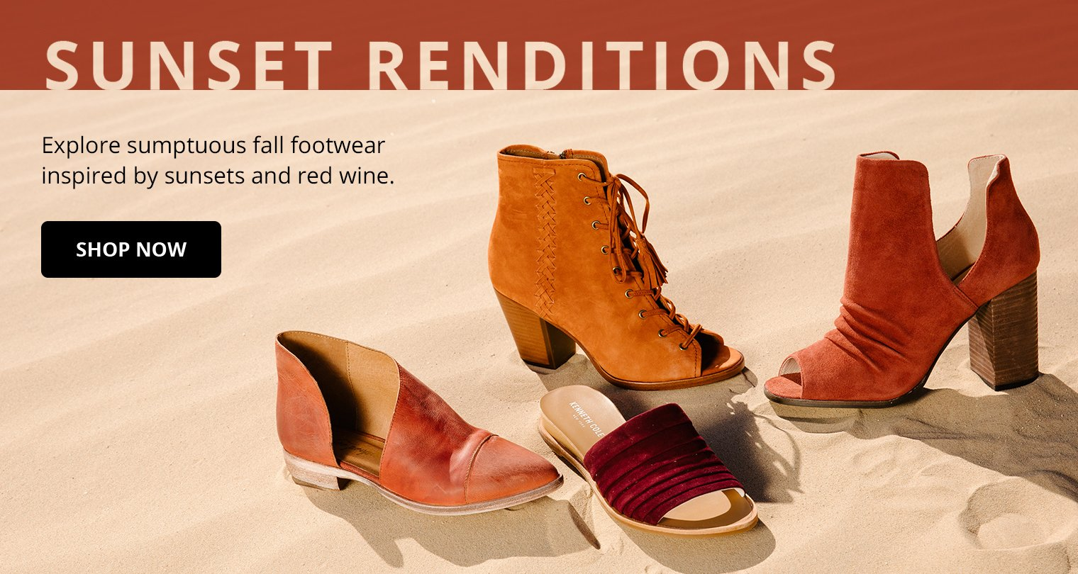 Sunset Renditions. Explore sumptuous fall footwear inspired by sunsets and red wine. Shop Now.