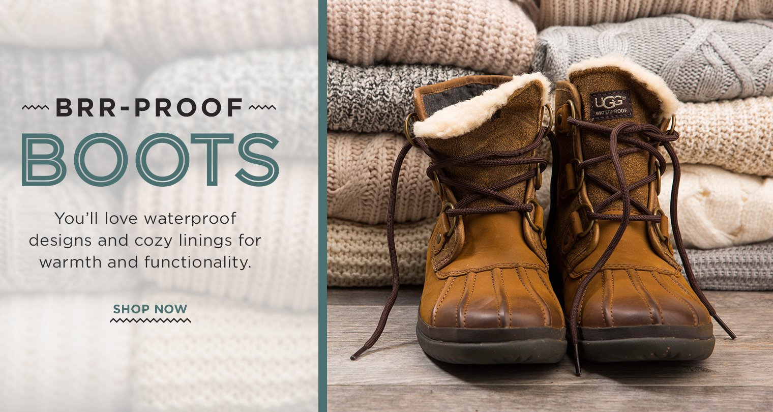 Brr-Proof Boots. You'll love waterproof designs and cozy linings for warmth and functionality. Shop Now.